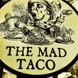 The Mad Taco: Waitsfield, Montpelier, Vermont